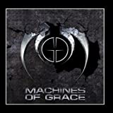 Machines of Grace ~ Machines of Grace