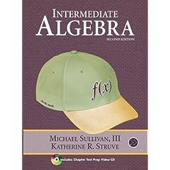 Intermediate Algebra - Michael Sullivan, Katherine R. Struve