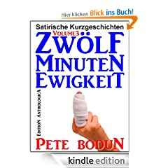 Zw�lf Minuten Ewigkeit (Edition Anthologica)