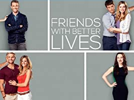Friends with Better Lives Season [HD]