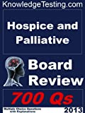 img - for Hospice and Palliative Board Review (Board Certification in Hospice Medicine) book / textbook / text book