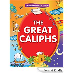 The Great Caliphs (Goodword Books) (English Edition)