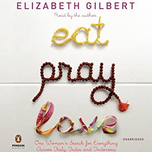 Eat, Pray, Love Audiobook