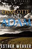 Landchester Amish Love: Charlotte and Adam (Amish Romance) (Landchester Amish Love Series Book 5)