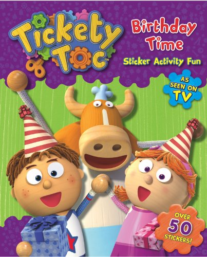 Birthday Time Sticker & Activity Book (S & A Tickety Toc)
