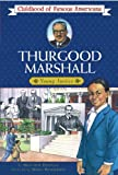 img - for Thurgood Marshall (Childhood of Famous Americans) book / textbook / text book