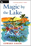 img - for Magic by the Lake (Edward Eager's Tales of Magic) book / textbook / text book