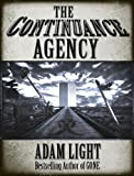 THE CONTINUANCE AGENCY (The Continuance Saga Volume One)