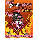 Pink Snowbunnies in Hell: A Flash-Fiction Anthology ~ Nichole Chase