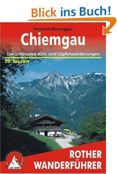 Chiemgau die schönsten Alm Gipfelwanderungen Touren