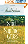 The Smell of Summer Grass: Pursuing H...