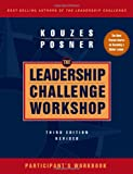 img - for The Leadership Challenge Workshop, Participant's Workbook book / textbook / text book