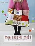 Mes sacs et moi ! : 35 mod�les � faire soi-m�me