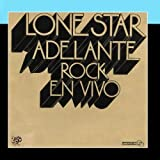 Adelante, Rock En Vivo by Lone Star