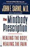 img - for The Mindbody Prescription: Healing the Body, Healing the Pain book / textbook / text book
