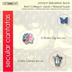 Bach, J.S.: Secular Cantatas, Bwv 210 And Bwv 211