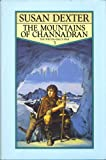 The Mountains of Channadran (0002232286) by Susan Dexter