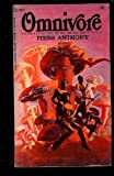Omnivore (Of Man and Manta, No. 1) (0380002620) by Piers Anthony