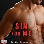 Sin for Me: Motor City Royals, Book 3 | Jackie Ashenden