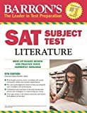 img - for Barron's SAT Subject Test Literature, 6th Edition by Christina Myers-Shaffer M.Ed. (2014-09-01) book / textbook / text book