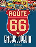 9780760340417: The Route 66 Encyclopedia The Route 66 Encyclopedia