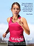 Lose Weight Fast Using This Explosive High Intensity Interval Training Workout Routine