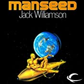 Manseed | [Jack Williamson]