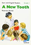 Start with English Readers: New Tooth Grade 1 (Start with English Readers: Grade 1) (French Edition) (0194337871) by Border, Rosemary
