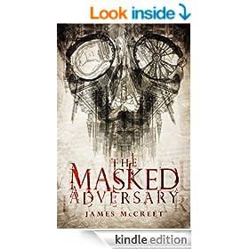 The Masked Adversary (Albert Newsome Book 4)