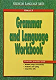 img - for Glencoe Language Arts Grammar And Language Workbook Grade 9 book / textbook / text book