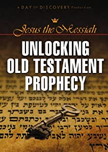 Jesus the Messiah: Unlocking the Old Testament