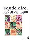 echange, troc Alain Vaillant - Baudelaire, poète comique