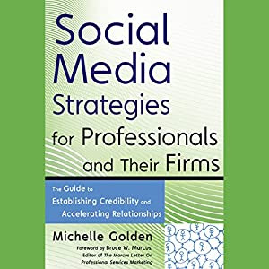 Social Media Strategies for Professionals and Their Firms Audiobook