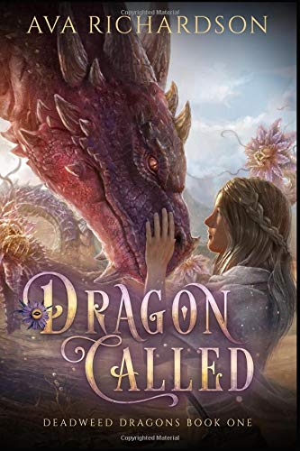 Dragon Called (Deadweed Dragons) [Richardson, Ava] (Tapa Blanda)