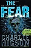 Charlie Higson The Fear (The Enemy) by Higson, Charlie (2012)