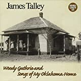 Woody Guthrie and Songs of My Oklahoma Home