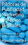 P�ldoras de Publicidad, Marketing y M...