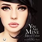 You are Mine: Mine Series, Book 1 | Janeal Falor