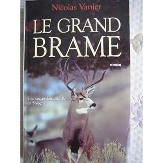 Le grand brame : roman