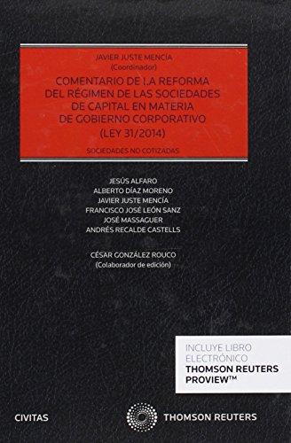 Comentario De La Reforma Del Regimen De Las Sociedades De Capital En Materia De Gobierno Corporativo (Estudios y Comentarios de Legislación)
