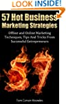 57 Hot Business Marketing Strategies:...