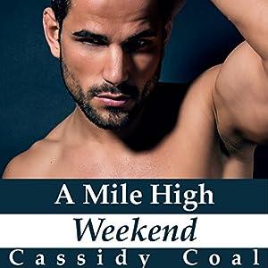 A Mile High Weekend Audiobook