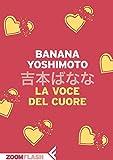 img - for La voce del cuore (Italian Edition) book / textbook / text book