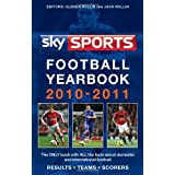 Sky Sports Football Yearbook 2010-2011by Jack Rollin