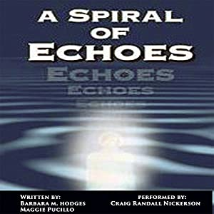 A Spiral of Echoes Audiobook