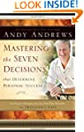 Mastering the Seven Decisions That De...