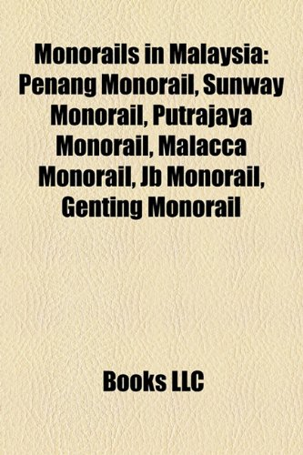 monorails-in-malaysia-penang-monorail-sunway-monorail-putrajaya-monorail-malacca-monorail-jb-monorai
