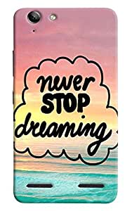 Omnam Motivational Quote Of Never Stop Dreaming Printed Back Cover Case For Lenovo Vibe K5 Plus