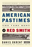 img - for American Pastimes: The Very Best of Red Smith (The Library of America) book / textbook / text book