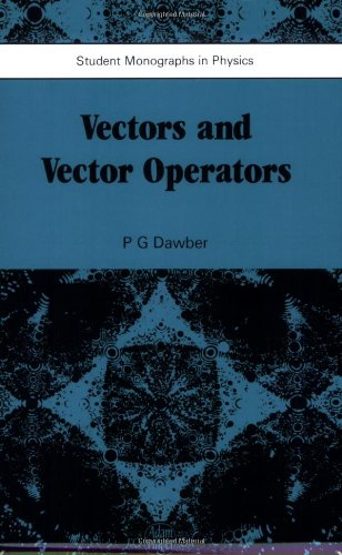Vectors and Vector Operators (Student Monographs in Physics)